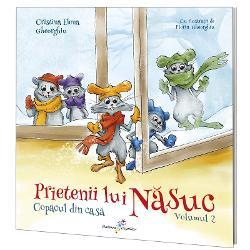 Prietenii lui Nasuc volumul II. Copacul din casa imagine librarie clb