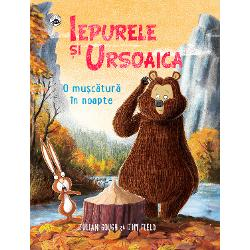 Iepurele si Ursoaica - O muscatura in noapte imagine librarie clb