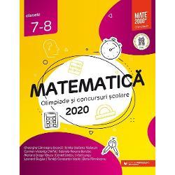 Culegerea de fa&539;&259; con&539;ine majoritatea problemelor date la concursurile de matematic&259; din Rom&226;nia la clasele a VII-a &537;i a VIII-a &238;n anul &537;colar 2019-2020 Enun&539;urile &537;i solu&539;iile au fost redactate cu grij&259; de unii dintre cei mai profesioni&537;ti &537;i pasiona&539;i profesori din &539;ar&259; care de-a lungul anilor au cizelat competen&539;ele matematice ale multor intelectuali cu care azi ne m&226;ndrimCulegerea poate fi