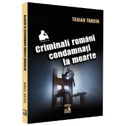 Criminali romani condamnati la moarte imagine librarie clb