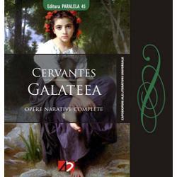 Cand Cervantes a pus prima oara mana pe pana in locul spadei pe care n-o mai putea manui a compus Galateea&157; o admirabila si ampla compozitie plina de muzica vesnica a fanteziei si a iubirii cel mai delicat si mai fermecator dintre romane … in ea fugind jocul vietii omenesti se ordoneaza cu arta simpla si delicata simetrie intr-o frumoasa urzeala maiastra de muzica vesnica si gingasa nostalgie Este cununa de flori a nevinovatiei si a primei tinereti inca