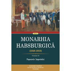 O sintez&259; în patru volume a monumentalei lucr&259;riDie Habsburgermonarchie1848&8209;1918 editat&259; de Comisia pentru Istoria Monarhiei Austro-Ungare din cadrul Academiei de &536;tiin&539;e a AustrieiAl doilea volum al vastei monografii istorice dedicate statului habsburgic în intervalul dintre convulsia revolu&539;ionar&259; a pa&537;optismului continental &537;i cotitura radical&259; a celei dintîi