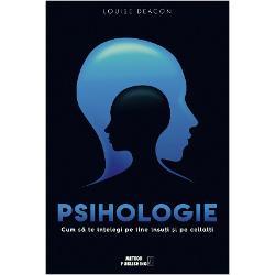 Psihologie Cum sa te intelegi pe tine insuti si pe ceilalti