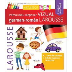 Primul meu dictionar vizual german-roman Larousse imagine librarie clb