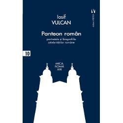"""Restituirea în volum a """"Panteonului Român"""" ne invit&259; s&259; descoperim r&259;d&259;cinile &537;i pe marii ca &537;i pe mai mode&537;tii creatori de bunuri culturale sau institu&539;ionale ai poporului român pentru a lumina via&539;a semenilor &537;i a gândi în perspectiv&259;Iosif Vulcan face parte din neamul """"Vulc&259;ne&537;tilor"""" tat&259;l s&259;u preotul greco-catolic Nicolae Vulcan era nepot al"""