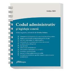 Codul administrativ si legislatie conexa. Actualizat la 1 martie 2021 - spiralat