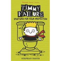 Timmy Failure. Sanitized for your protection imagine librarie clb
