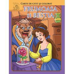 Frmoasa &537;i Bestia este o carte de citit &537;i colorat adresat&259; copiilor mici &537;i pre&537;colarilor