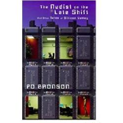 The Nudist on the Late Shift and Other Tales of Silicon Valley imagine librarie clb