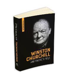 Winston Churchill - Anii tineretii mele (Autobiografia) imagine librarie clb