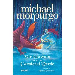 Sir Gawain &537;i Cavalerul Verde al&259;turi de Beowulf care urmeaz&259; s&259; apar&259; în colec&539;ia Nemi sunt repovestiri în stilul magistral al lui Michael Morpurgo ale unor legende medievale deja canonice care vor aduce mai aproape de vremurile noastre atât ca limbaj cât &537;i ca imagini marile pove&537;ti ale Evului MediuCe înva&539;&259; micii cititoriCum ar&259;tau ordinele