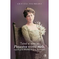 Cartea Cristinei Ungureanu despre lucrarea autobiografic&259; Povestea vie&539;ii mele a Reginei Maria analizeaz&259; nara&539;iunea ca discurs literar f&259;c&226;ndu-ne s&259; &238;n&539;elegem virtu&539;ile artistice ale unei crea&539;ii obturate de regimul comunist vreme de circa patru decenii Cu toate aceste avataruri Regina a intrat de mult &238;n istorie &537;i &238;n legend&259; fiind cea mai cunoscut&259; Doamn&259; a &538;&259;rii de pe tot