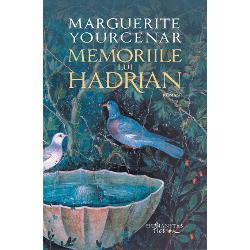 """Îmbr&259;când forma unei istorii personale povestea împ&259;ratului Hadrian este o rafinat&259; medita&539;ie despre moarte dragoste dualitatea corp–spirit sacralitate &537;i timp Unul dintre cele mai valoroase romane ale secolului XXMemoriile lui Hadrianpoart&259; marca inconfundabil&259; a scriiturii lui Marguerite Yourcenar prima femeie primit&259; în Academia Francez&259;""""Marguerite Yourcenar"""