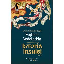 Deopotriv&259; parabol&259; &537;i medita&539;ie asupra timpului noul roman al lui Evgheni Vodolazkin ne poart&259; prin mai multe secole de istorie a Insulei o &539;ar&259; imaginar&259; care st&259; sub semnul unei profe&539;ii misterioaseInsula nu se afl&259; pe vreo hart&259; dar existen&539;a ei nu e umbrit&259; de nici o urm&259; de îndoial&259; N-o g&259;sim în manualele de istorie dar istoria ei e dureros de cunoscut&259;