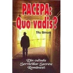 Pacepa quo vadis - Stefan