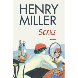 Sexuseste primul roman al trilogieiR&259;stignirea trandafirie scris&259; de Henry Miller pe parcursul a zece ani interzis&259; în Statele Unite ale Americii &351;i publicat&259; la Paris între 1949 &351;i 1960RomanulSexus publicat la Paris în 1949 este un amestec de fic&355;iune &351;i