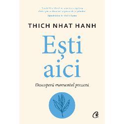 Exers&226;nd tehnicile propuse de Thich Nhat Hahn vei deveni mai calm &537;i mai receptiv Chiar dac&259; nu e&537;ti budist &537;i nici nu ai citit p&226;n&259; acum niciuna dintre c&259;r&539;ile scrise de celebrul c&259;lug&259;r Zen cuvintele sale sincere &537;i pline de c&259;ldur&259; te vor inspira s&259; vezi fiecare clip&259; tr&259;it&259; ca pe un miracol &206;&539;i vor revela profunzimea leg&259;turilor tale cu natura cu ceilal&539;i oameni &537;i cu