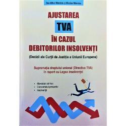 """Ajustarea TVA in cazul debitorilor insolventi - Nicolae MandoiuCu privire la întreb&259;rile preliminareCu privire la prima întrebare19 Prin intermediul primei întreb&259;ri instan&355;a de trimitere solicit&259; s&259; se stabileasc&259; dac&259; no&355;iunea """"refuz"""" prev&259;zut&259; la articolul 90 alineatul 1 din Directiva TVA trebuie s&259; fie interpretat&259;"""