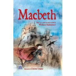 adaptare dup&259; William Shakespeare Macbeth e cel mai curajos general din Sco&539;ia precum &537;i un slujitor credincios al regelui Duncan Dar apoi afl&259; c&259; într-o zi ar putea fi rege Înnebunit de ambi&539;ie Macbeth porne&537;te pe o cale sângeroas&259; spre puterea absolut&259; Nivel - Experimenta&539;i Aceast&259; colec&539;ie transform&259; pove&537;ti cunoscute în