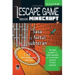 Escape game - Sasa si fortul subteran