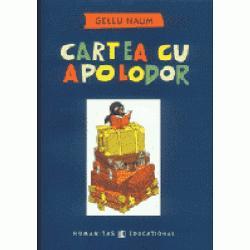 Cartea cu Apolodor performanta stilistica intr-unul dintre genurile cele mai dificile poezia pentru copii se adreseaza de fapt tuturor varstelor si a cucerit publicul inca de la inceput Aventurile pinguinului calator care au aparut in 1959 intr-un volum ilustrat de Jules Perahim au fost reeditate in 1963 apoi in 1975 cu desenele lui Dan Stanciu Ultima editie a fost tiparita cu titlul schimbat si cu un text prescurtat in