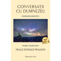 Conversa&539;ii cu Dumnezeu Volumul IV Trezirea specieiAvem probleme Dar exist&259; ajutor dac&259; ascult&259;mÎn mijlocul nop&539;ii de 2 august 2016 Neale Donald Walsch s-a trezit atras într-un dialog nou &537;i total nea&537;teptat cu Dumnezeu în care s-a confruntat brusc cu dou&259; întreb&259;riOamenii sunt