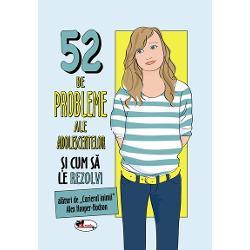 52 de probleme ale adolescentilor Fete