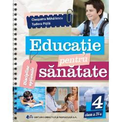Educatie pentru sanatate clasa a IV a