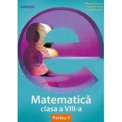 Matematica clasa a VIII a partea a II a Esential