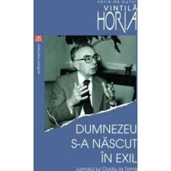 """""""Tema exilului se afla asadar plasata in centrul operei sale; sunt putine temele la care"""