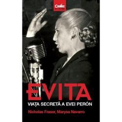 Colec&539;ia Corint Istorie dedic&259; un nou volum uneia dintre cele mai interesante personalit&259;&539;i feminine ale politicii &537;i istoriei argentiniene prin carteaEvita Via&539;a secret&259;