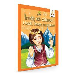 Heidi fetita muntilor Invat sa citesc nivelul III