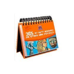 Calendarul 365 DE FAPTE INCREDIBILE DIN ISTORIA UNOR CIVILIZA&538;II î&537;i g&259;se&537;te locul pe biroul t&259;u Faptele prezentate sunt incredibile surprinz&259;toare inedite  &537;i de multe ori neb&259;nuite Ele te vor transforma într-un IMBATABIL la capitolul ISTORIA CIVILIZA&538;IILOR  Acest calendar amuzant cu 365 lec&539;ii înteresante de istorie dezvolt&259; cuno&537;tin&539;ele &537;i inteligen&539;a copiilor cu vârste