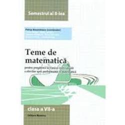 Teme de matematica clasa a VII a semestrul al II lea