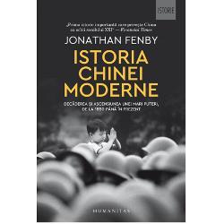 Istoria Chinei moderne: Decaderea si ascensiunea unei mari puteri de la 1850 pana in prezent