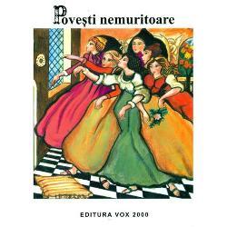 Povesti nemuritoare Vol 12Din cuprins- Povesti letone- Basme romanesti- Povesti spaniole