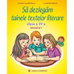 Colec&539;ia bine-cunoscut&259; continu&259; cu S&259; dezleg&259;m tainele textelor literare Clasa a IV-aRealizat&259; conform noii programe aprobat&259; prin OM nr 500302122014 lucrarea aplic&259; viziunea interdisciplinar&259; integrat&259; cu accent pe comunicare Aceasta urm&259;re&351;te succesiunea temelor din manualul de Limba &351;i literatura român&259; Clasa a IV-a – Semestrul IÎn&355;elegerea textelor literare &351;i