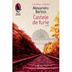 RomanulCastele de furiea fost distins în Italia cu Premio Selezione Campiello în 1991 iar în Fran&539;a cu Prix Médicis Étranger în 1995Castele de furieeste romanul de debut al lui Alessandro Baricco Titlul originalCastelli di rabbia trimite la