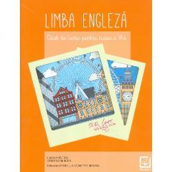 Limba Engleza clasa a VI a caiet de lucru editia 2017