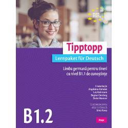 Tipptopp B1.2, Limba germana pentru tineri cu nivel B1.1 de cunostinte