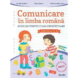 Comunicare in limba romana clasa pregatitoare partea a II a