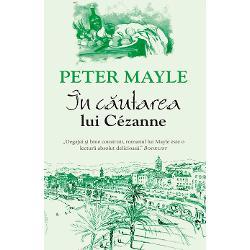 In cautarea lui Cezanne