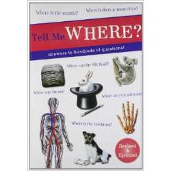Tell Me Where provides hundreds of brilliant answers to interestingquestions which can provide teasing quiz questions settle arguments andassist with school projects It is an intriguing reference book for thewhole family