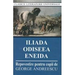 Iliada Odiseea Eneida editia 2017