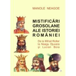 Mistificari grosolane ale istoriei Romaniei
