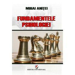 Fundamentele psihologiei, Editura Universitara
