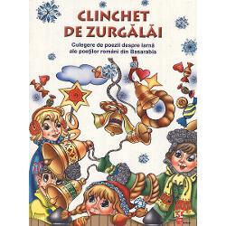 Clinchet de zurgalai Culegere de poezii despre iarna ale poetilor romani din Basarabia