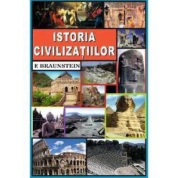 Istoria civiliza&539;iilor este o carte esen&539;ial&259; pentru cei care vor s&259;-&537;i l&259;rgeasc&259; cultura general&259; Un adev&259;rat ghid ce prezint&259; o panoram&259; istoric&259; &537;i cultural&259; a tuturor marilor civiliza&539;ii care au fondat umanitatea