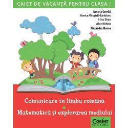 Caiet de vacanta clasa I Comunicare in limba romana si matematica