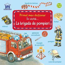 Primele cuvinte pentru cei mici Ce face brigada de pompieri atunci când izbucne&537;te un incendiu Cei mai mici admiratori ai pompierilor vor descoperi r&259;spunsul plecând în aceast&259; c&259;l&259;torie imaginar&259; Cu ocazia vizitei la brigada de pompieri copiii vor înv&259;&539;a cei mai importan&539;i termeni prin intermediul ilustra&539;iilor detaliate  Specifica&539;ii Pagini